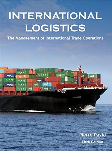 International Logistics: The Management of International Trade Operations (English Edition)