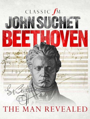 Beethoven: The Man Revealed (English Edition) por John Suchet