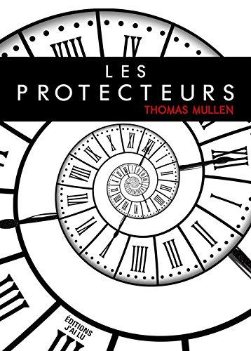 Livre gratuits en ligne Les protecteurs epub pdf