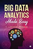 Big Data Analytics Made Easy