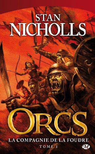 Orcs, tome 1 : La Compagnie de la foudre