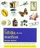 La biblia de los sueños: Guía definitiva para interpretar todo símbolo onírico (Cuerpo-Mente)