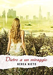 Dietro a un miraggio (Italian Edition)