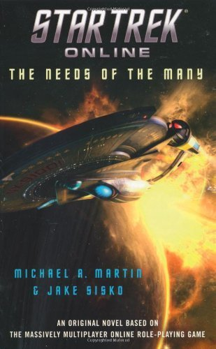 star-trek-online-the-needs-of-the-many-by-martin-michael-a-2010-mass-market-paperback