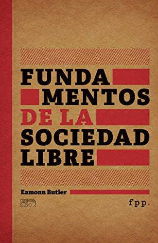 Fundamentos de la Sociedad Libre