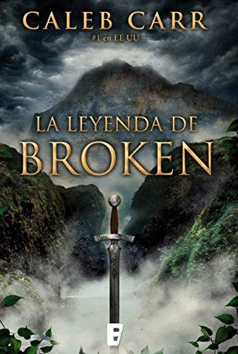 La leyenda de Broken por Caleb Carr