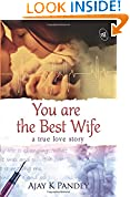 #4: You are the Best Wife: A True Love Story