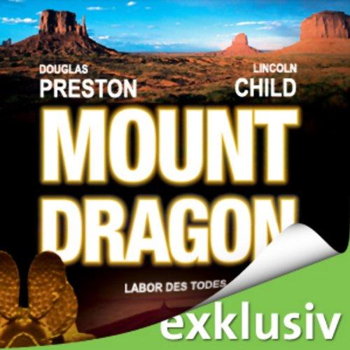 Buchseite und Rezensionen zu 'Mount Dragon: Labor des Todes' von Douglas Preston