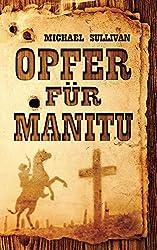 Opfer für Manitu