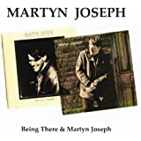 Being There / Martyn Joseph