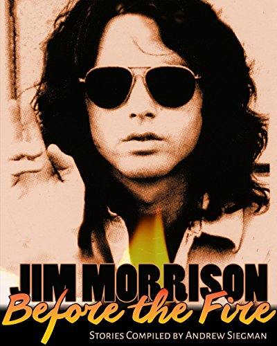 Jim Morrison: Before The Fire (English Edition)