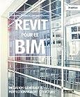 Revit pour le BIM - Initiation générale et perfectionnement structure