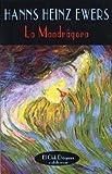 La Mandrágora (El Club Diógenes)