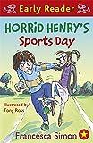 Horrid Henry's Sports Day: Book 17 (Horrid Henry Early Reader)