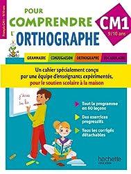 Pour Comprendre L'Orthographe CM1
