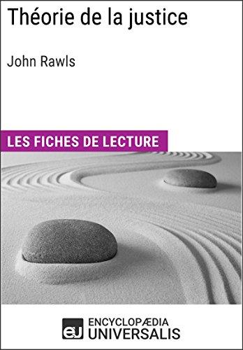 Thorie de la justice de John Rawls: Les Fiches de lecture d'Universalis