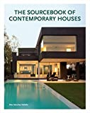 The Sourcebook of Contemporary Houses by ?lex S?nchez Vidiella (2012-01-03)