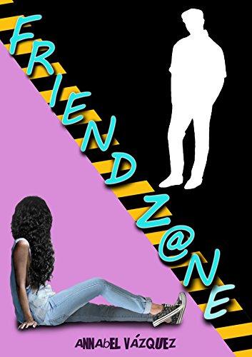 Friend Zone por Annabel Vázquez