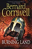 The Burning Land (The Last Kingdom Series, Book 5) (The Warrior Chronicles/Saxon Stories)