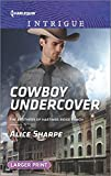 Cowboy Undercover (Harlequin Intrigue: The Brothers of Hastings Ridge Ranch)
