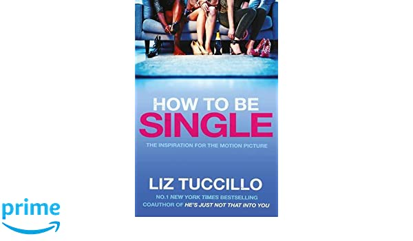 Buy how to be single book online at low prices in india how to be buy how to be single book online at low prices in india how to be single reviews ratings amazon ccuart Choice Image