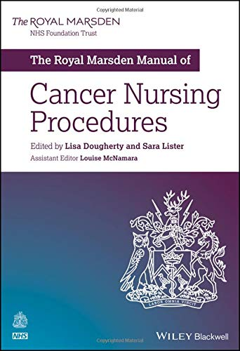 The Royal Marsden Manual Of Cancer Nursing Procedures (Royal Marsden Manual Series)