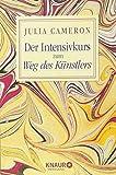 Der Intensivkurs zum Weg des Künstlers - Julia Cameron