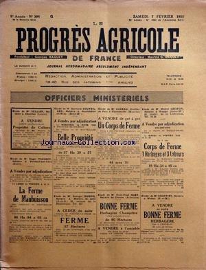 PROGRES AGRICOLE DE FRANCE (LE) [No 396] du 07/02/1959 - officiers ministeriels - paul daizac - agriculture par le francois et le bret - viticulture par loustaunau de guilhem - legislation par graux - machinisme agricole par marguerin - causerie veterinaire par espouy - aviculture par gallus - horticulture par le pechoux - mycologie par lebois - piegeage par garigue - pisciculture par delriviere