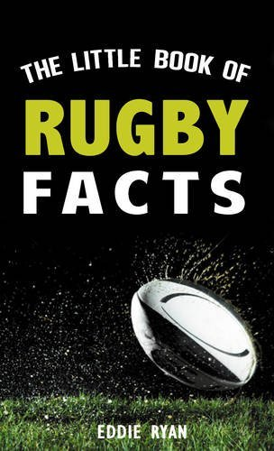 The Little Book of Rugby Facts by Eddie Ryan (2015-08-28) par Eddie Ryan
