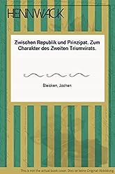Zwischen Republik und Prinzipat. Zum Charakter des Zweiten Triumvirats.