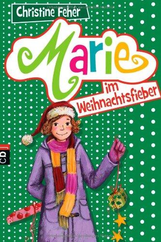 Marie im Weihnachtsfieber