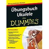 Ubungsbuch Ukulele für Dummies