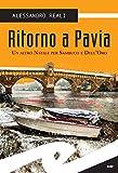 Ritorno a Pavia: Un altro Natale per Sambuco e Dell'Oro
