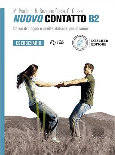 Nuovo Contatto. Corso di lingua e civilt italiana per stranieri. Eserciziario B2