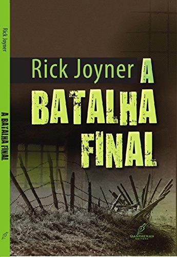 A Batalha Final (Portuguese Edition) por Rick Joyner