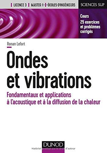 Ondes et vibrations - Fondamentaux et applications à l'acoustique et à la diffusion de la chaleur
