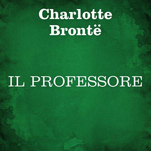Il professore | Charlotte Brontë