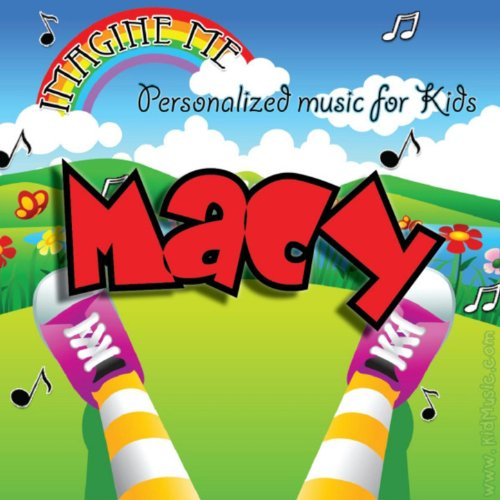 Imagine Me - Personalized Music for Kids: Macy