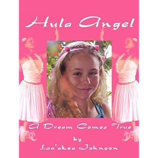 Hula Angel - A Dream Comes True (English Edition)