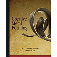 Creative Metal Forming (English Edition)