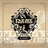 Return of Fly My Pretties [Vinyl LP]