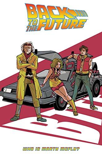 Preisvergleich Produktbild Back To the Future: Who Is Marty McFly