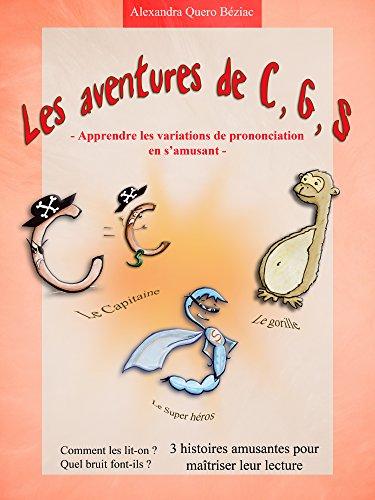 Les aventures de C, S, G: Apprendre les variations de prononciation en s'amusant