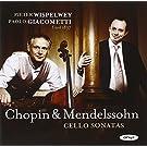 Chopin/ Mendelsohn: Cello Sonatas
