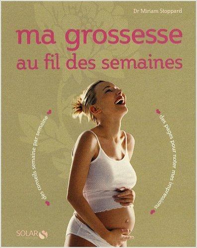 ma-grossesse-au-fil-des-semaines-de-miriam-stoppard-pascale-hervieux-traduction-delphine-ngre-bouvet-traduction-9-dcembre-2008