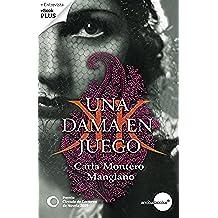 Una dama en juego. Premio Círculo de Lectores de Novela 2009