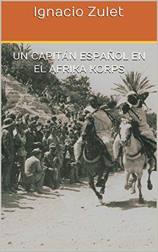 Un capitán español en el Afrika Korps