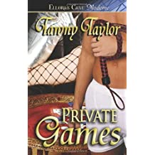 Private Games by Tawny Taylor (2005-07-30)