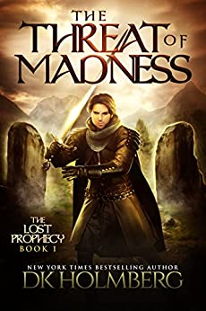 The Threat of Madness (The Lost Prophecy Book 1) (English Edition)