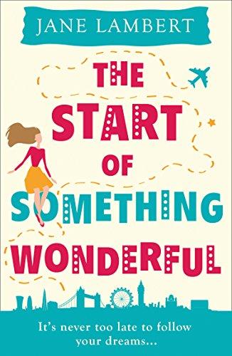 The Start of Something Wonderful by [Lambert, Jane]